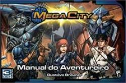MEGA CITY  MANUAL DO AVENTUREIRO