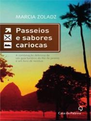 PASSEIOS E SABORES CARIOCAS.