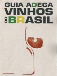 GUIA ADEGA VINHOS DO BRASIL