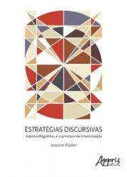 ESTRATEGIAS DISCURSIVAS - ADELINO MAGALHAES E O PRINCIPIO DE INTERIORIZACAO