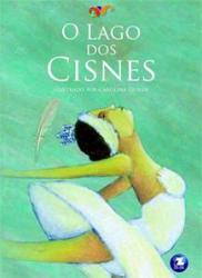 LAGO DOS CISNES, O