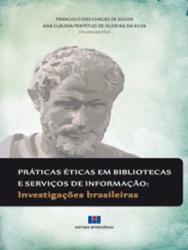 PRATICAS ETICAS EM BIBLIOTECAS E SERVICOS DE INFORMACAO