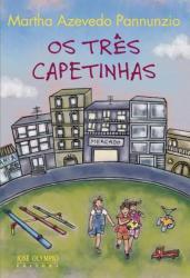 TRES CAPETINHAS, OS