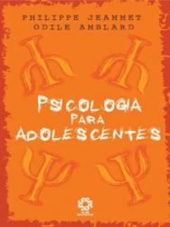 PSICOLOGIA PARA ADOLESCENTES