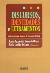 DISCURSOS IDENTIDADES E LETRAMENTOS- ABORDAGENS DE ANALISE DE DISCURSO CRITICA