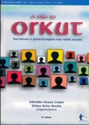 VIDA NO ORKUT, A