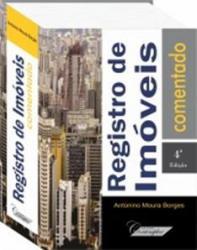 REGISTROS DE IMOVEIS COMENTADO - 4a. ED. 2014