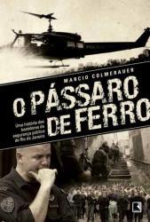 PASSARO DE FERRO, O