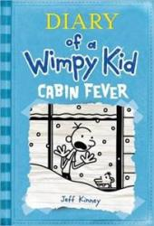 DIARY OF A WIMPY KID , VOL. 6 - CABIN FEVER