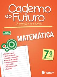 CADERNO DO FUTURO - MATEMATICA - 7a ANO