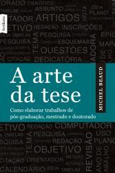 ARTE DA TESE, A (BOLSO)