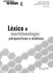 LEXICO E MORFOFONOLOGIA - PERSPECTIVAS E ANALISES