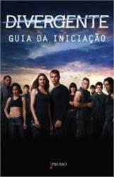 DIVERGENTE  - GUIA DA INICIACAO