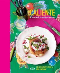 CALIENTE  - A VERDADEIRA COMIDA MEXICANA
