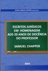 ESCRITOS JURIDICOS EM HOMENAGEM AOS 20 ANOS DE DOCENCIA DO PROFESSOR