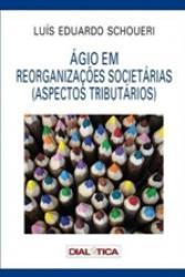 AGIO EM REORGANIZACOES SOCIETARIAS