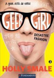 GEEK GIRL 02 - DESASTRE FASHION