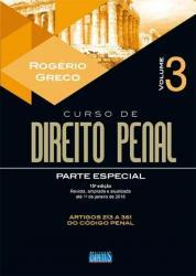 CURSO DE DIREITO PENAL - VOL 3 - PARTE ESPECIAL - 15a ED - 2018