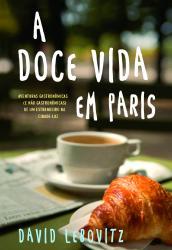 DOCE VIDA EM PARIS, A