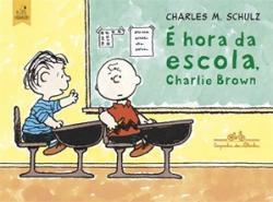 E HORA DA ESCOLA, CHARLIE BROWN