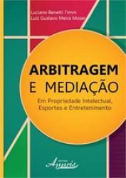 ARBITRAGEM E MEDIACAO - EM PROPRIEDADE INTELECTUAL