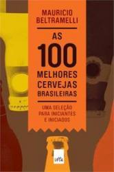 CEM MELHORES CERVEJAS BRASILEIRAS, AS