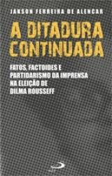 DITADURA CONTINUADA, A