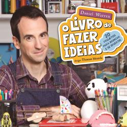 LIVRO DE FAZER IDEIAS, O
