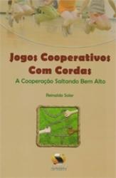JOGOS COOPERATIVOS COM CORDAS - A COOPERACAO SALTANDO BEM ALTO