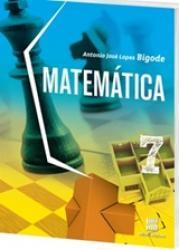 MATEMATICA - BIGODE - 7o. ANO