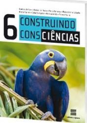 CONSTRUINDO CONSCIENCIAS CIENCIAS - 6o. ANO