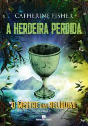 HERDEIRA PERDIDA, A VOL.2  - O MESTRE DAS RELIQUIAS