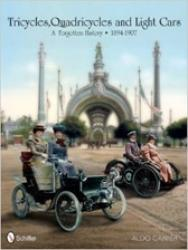 TRICYCLES, QUADRICYCLES AND LIGHT CARS 1894-1907: A FORGOTTEN HISTORY