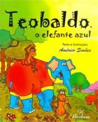 TEOBALDO, O ELEFANTE AZUL