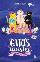 GATOS TURISTAS - VIAJANDO PELA EUROPA