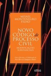NOVO CODIGO DE PROCESSO CIVIL-MODIFICACOES SUBSTANCIAIS