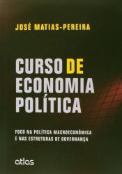 CURSO DE ECONOMIA POLITICA: FOCO NA POLITICA MACROECONOMICA E NAS ESTRUTURAS DE GOVERNANCA