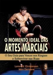 MOMENTO IDEAL DAS ARTES MARCIAIS, O