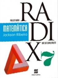 PROJETO RADIX MATEMATICA - 7o. ANO