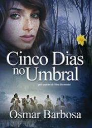CINCO DIAS NO UMBRAL