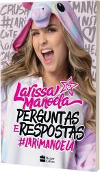 LARISSA MANOELA - PERGUNTAS E RESPOSTAS