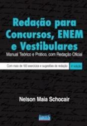 REDACAO PARA CONCURSOS, ENEM E VESTIBULARES - 4a. ED. 2012