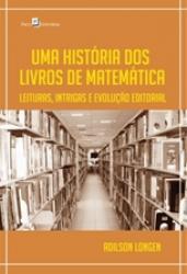 UMA HISTORIA DOS LIVROS DE MATEMATICA