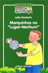 MARQUINHOS NO LUGAR NENHUM