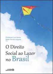 DIREITO SOCIAL AO LAZER NO BRASIL, O