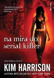 COL. HOLLOWS, V.2 - NA MIRA DO SERIAL KILLER