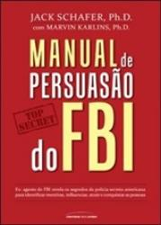 MANUAL DE PERSUASAO DO FBI