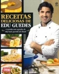 RECEITAS DELICIOSAS DE EDU GUEDES