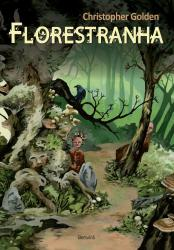 FLORESTRANHA