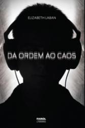 DA ORDEM AO CAOS